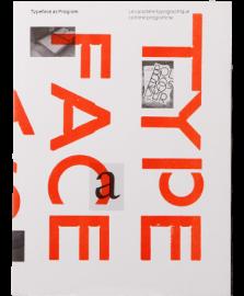 Typeface as Program / Le caractere typographique comme programme
