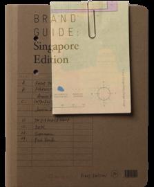 BRAND GUIDE Singapore Edition