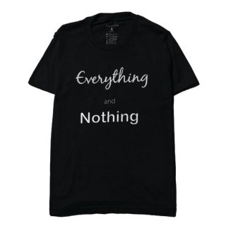 Everything and Nothing Tee