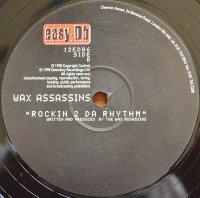 Wax Assassins / Waxadelica (12