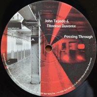 JOHN TEJADA & TITONTON DUVANTE / Passing Through (12