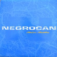 NEGROCAN / MEDIO MUNDO (LP)