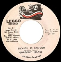 """Gregory Isaacs / Enough Is Enough (7"""")"""