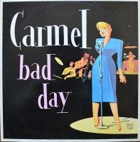 Carmel / Bad Day(12