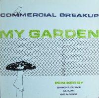 COMMERCIAL BREAKUP / MY GARDEN(12