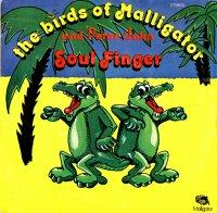 The Birds Of Malligator And Peter John / Soul Finger(7