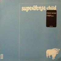 Superdense Child / Project Arthur (12