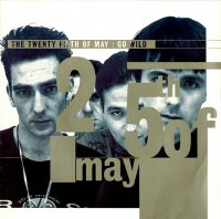 The 25th Of May / Go Wild / What's Goin' On (7