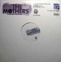 The Mothers / Township Sessions Sampler (12