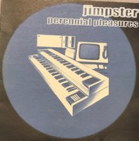 Jimpster / Perennial Pleasures (12