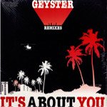 Geyster / It's About You Remixes (12