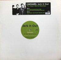 Caesars / Jerk It Out (The Jason Nevins Remixes) (12