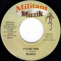 Munga / Norris Man / Found Her / Always Love You (7