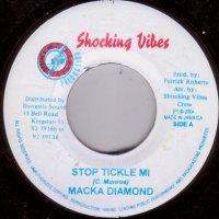 Macka Diamond / X-Ale / Stop Tickle Mi / Ms Matty (7