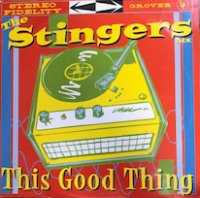 The Stingers ATX / This Good Thing (LP)