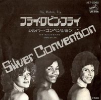 Silver Convention / Fly, Robin, Fly (7