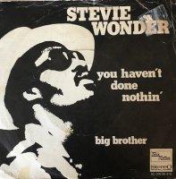 STEVIE WONDER /  YOU HAVEN'T DONE NOTHIN' (悪夢)(7
