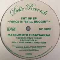 Ulticut Ups / Matsumoto Hisataakaa / Cut Up EP (Force Is