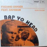 Freddie Cruger Feat. Rapadon / Bap Yo Head (12