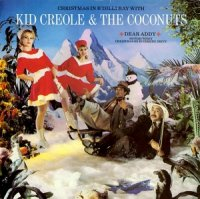 Kid Creole & The Coconuts / Christmas In B'Dilli Bay (7