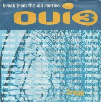 Oui 3 / Break From The Old Routine (7