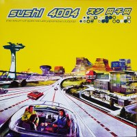 V.A. / SUSHI 4004(The Return Of Spectacular Japanese Clubpop) (2LP)