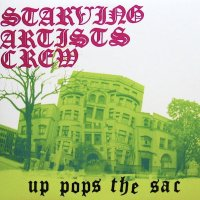 Starving Artists Crew / Up Pops The Sac (LP)