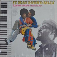 GLADSTONE ANDERSON & MUDIES ALL STARS / IT MAY SOUND SILLY (LP)