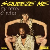Roy Henry & Rena / Squeeze Me (7