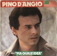 Pino DAngio / Ma Quale Idea (7