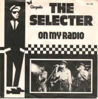 The Selecter / On My Radio (7