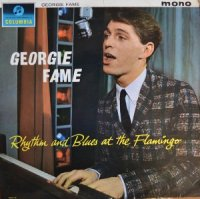 GEORGIE FAME / RHYTHM AND BLUES AT THE FLAMINGO (LP)