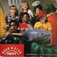 ニューヨーク・ファイア・クラッカーズ / HAVE A NICE PARTY (7