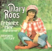 Mary Roos / Er Bleibt Hier (7