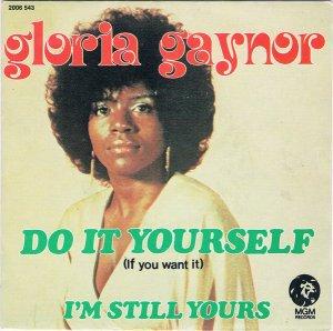 GLORIA GAYNOR / DO IT YOUR SELF (7
