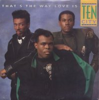 Ten City / That's The Way Love Is (7