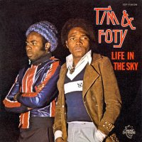 Tim & Foty / Life In The Sky / Time Of Tears (7