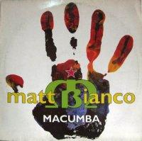 Matt Bianco Feat. Chulito / Macumba (7