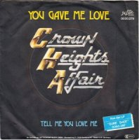 Crown Heights Affair / You Gave Me Love (7
