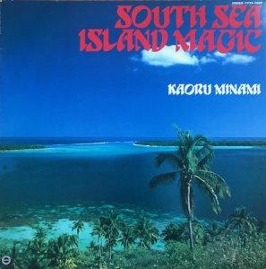 KAORU MINAMI / SOUTH SEA ISLAND MAGIC (LP)