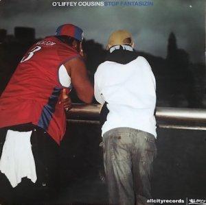 O'Liffey Cousins / Stop Fantasizin (12