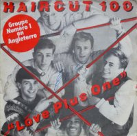Haircut One Hundred / Love Plus One (7