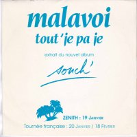 Malavoi / Tout' Je Pa Je (7