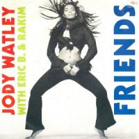Jody Watley With Eric B. & Rakim / Friends (7