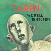 Queen / We Are The Champions / We Will Rock You (7
