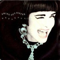 Swing Out Sister / Breakout (7