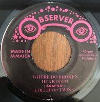 LOLLIPOP TWINS / WHERE DO BROKEN HEARTS GO (7
