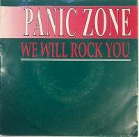 Panic Zone / We Will Rock You (7