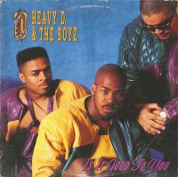 Heavy D. & The Boyz / Is It Good To You (12