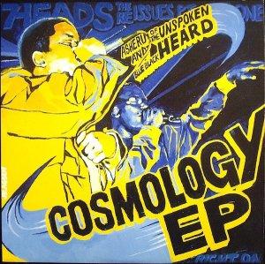 The Unspoken Heard / Cosmology EP (12